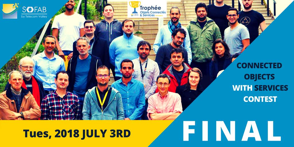 3 juillet 2018 – Finale Trophée Objets Connectés & Services & Fête des Makers SoFAB