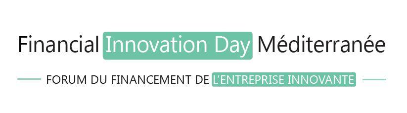 FIDMED RIVIERIA : Participez au Forum du financement de l'innovation, 20 juin 2019, 9h30- SOPHIA ANTIPOLIS