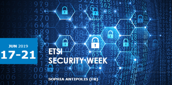 [ACTU ADHÉRENT] ETSI Security Week, 17-21 June 2019!