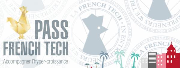 [Ecosystème] APPEL A CANDIDATURE PASS FRENCH TECH – deadline 23 septembre !
