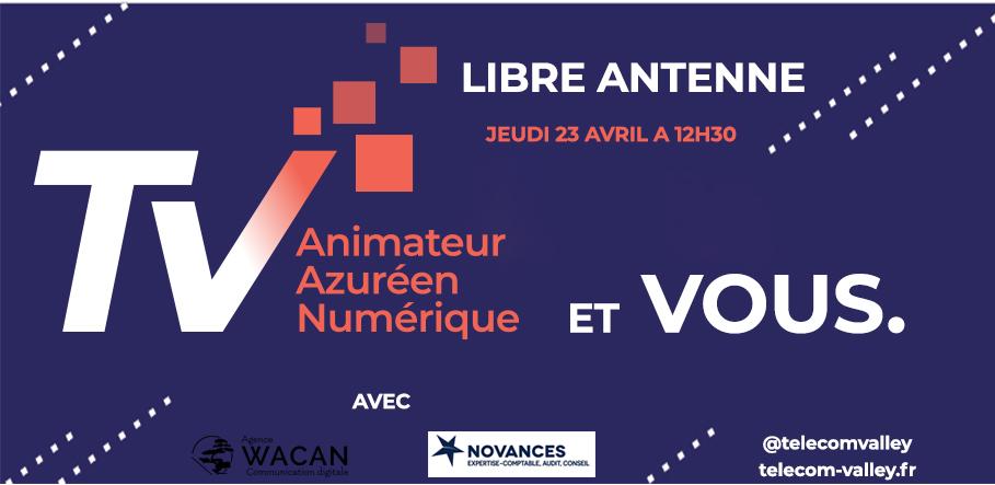 [Communiqué] La Libre Antenne Telecom Valley et Vous :  Le nouveau webinar régulier pour s'informer et dialoguer sur les dispositifs de soutien aux entreprises
