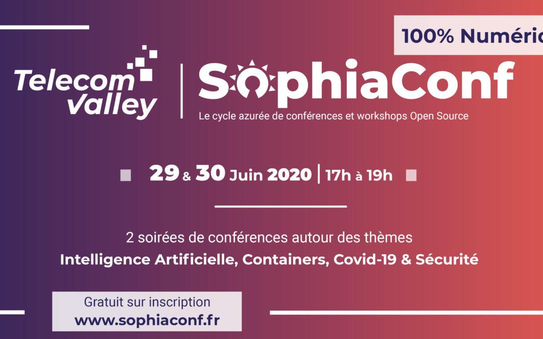 SophiaConf 2020, 29-30 juin : Retours d'expérience et partage d'expertise sur l'Open Source en webconférences sur l'IA, Containers, Covid-19 et Sécurité