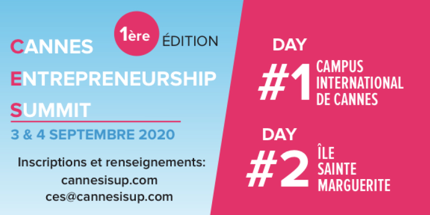 Cannes Entrepreneurship Summit – 3 & 4 septembre 2020 à Cannes
