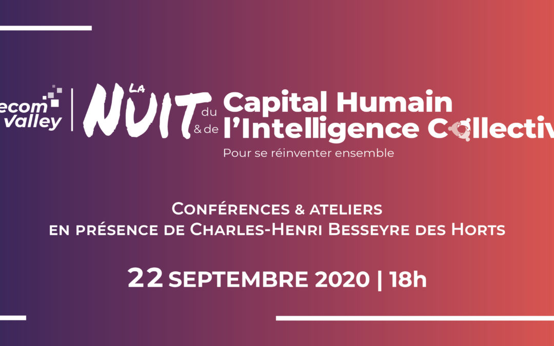 22 septembre 2020 – La Nuit du Capital Humain & de l'Intelligence Collective