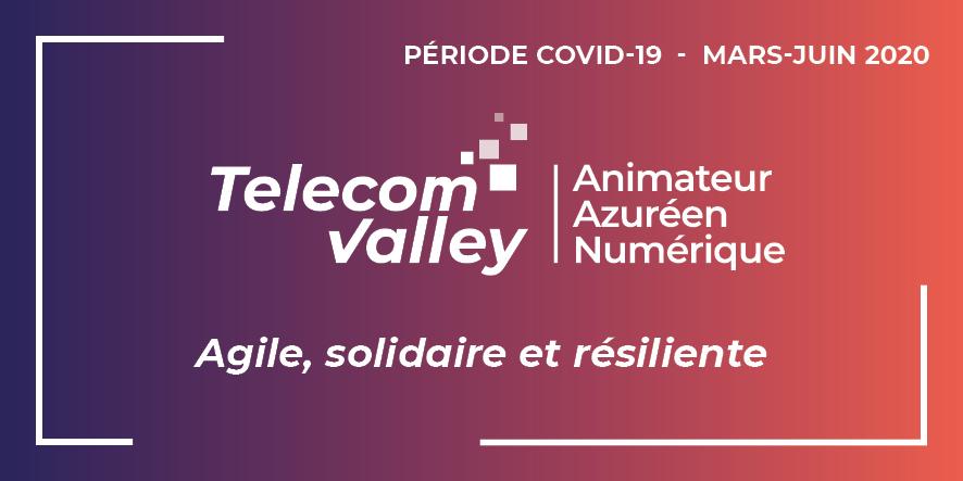 [Communiqué] Période Covid-19 : Telecom Valley agile, solidaire et résiliente
