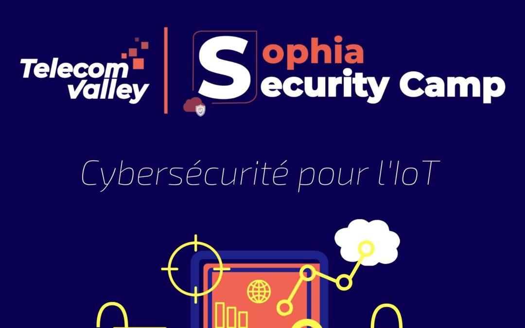 Sophia Security Camp 2020 : les bonnes pratiques face aux cyber menaces des objets connectés de l'ANSSI, l'ENISA, IBM, ORACLE et SUBMERGENCE GROUP