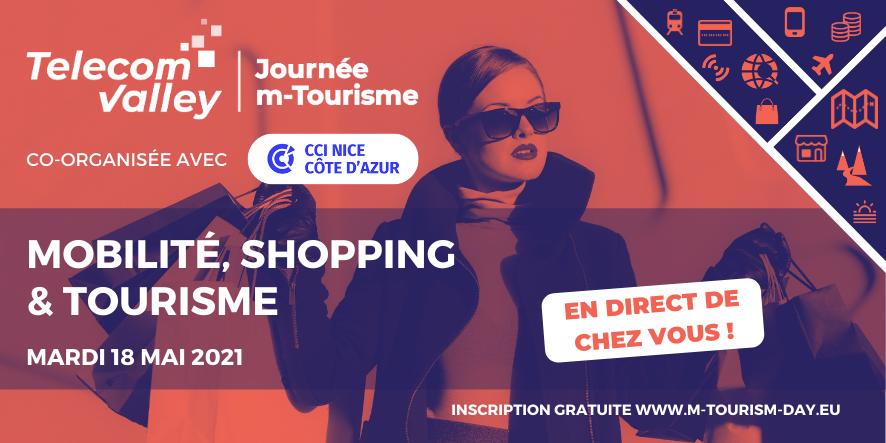 Journée m-Tourisme – 18 mai 2021: Quelles solutions numériques pour la Mobilité, le Shopping et le Tourisme?