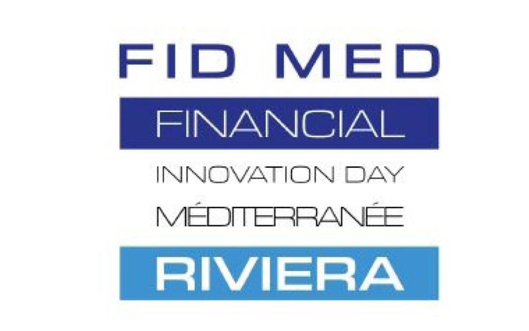 Le 1er juillet 2021, 3ème édition du Financial Innovation Day Méditerranée (FIDMED) à Sophia Antipolis