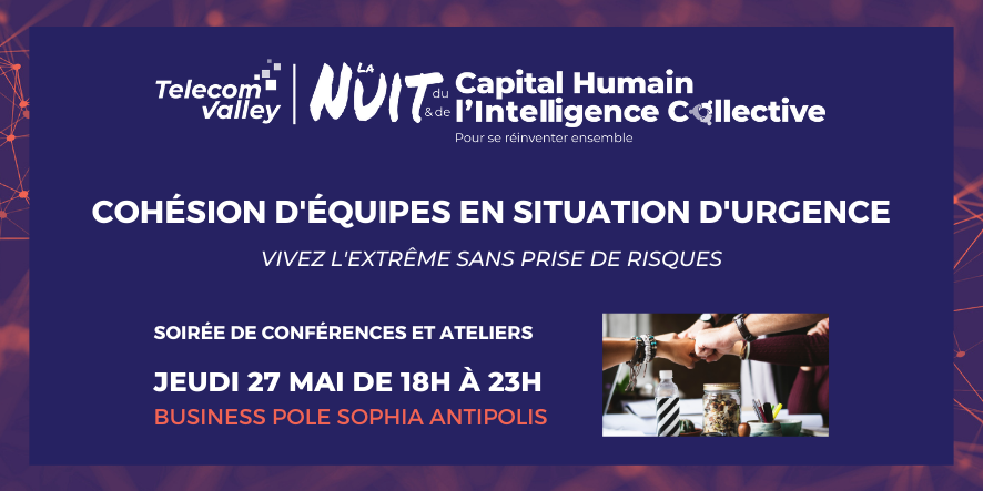 27 mai 2021 – LA NUIT DU CAPITAL HUMAIN & DE L'INTELLIGENCE COLLECTIVE