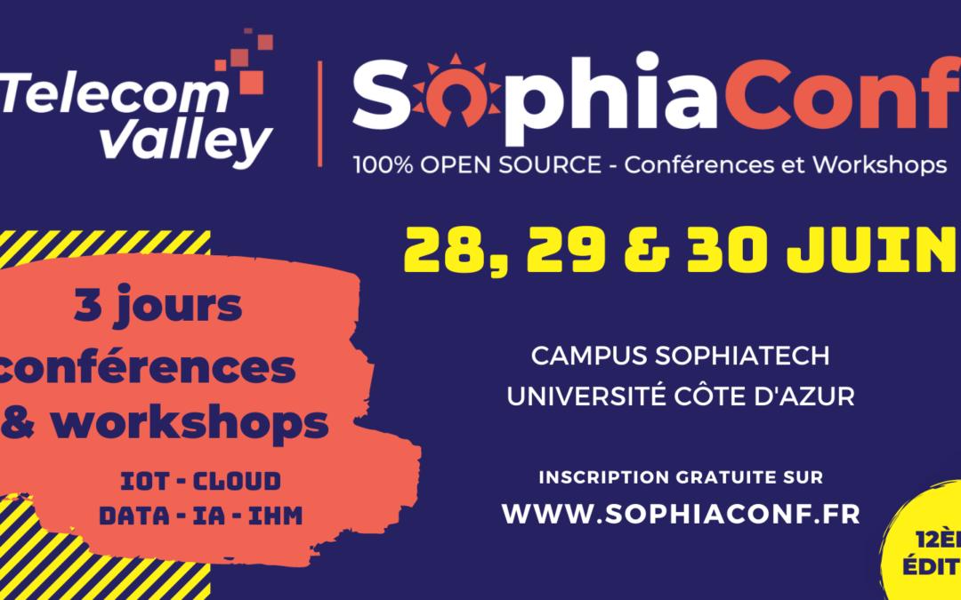 28-29-30 juin 2021- SophiaConf | Open Source, IA, IoT, Cloud, IHM, Quantique