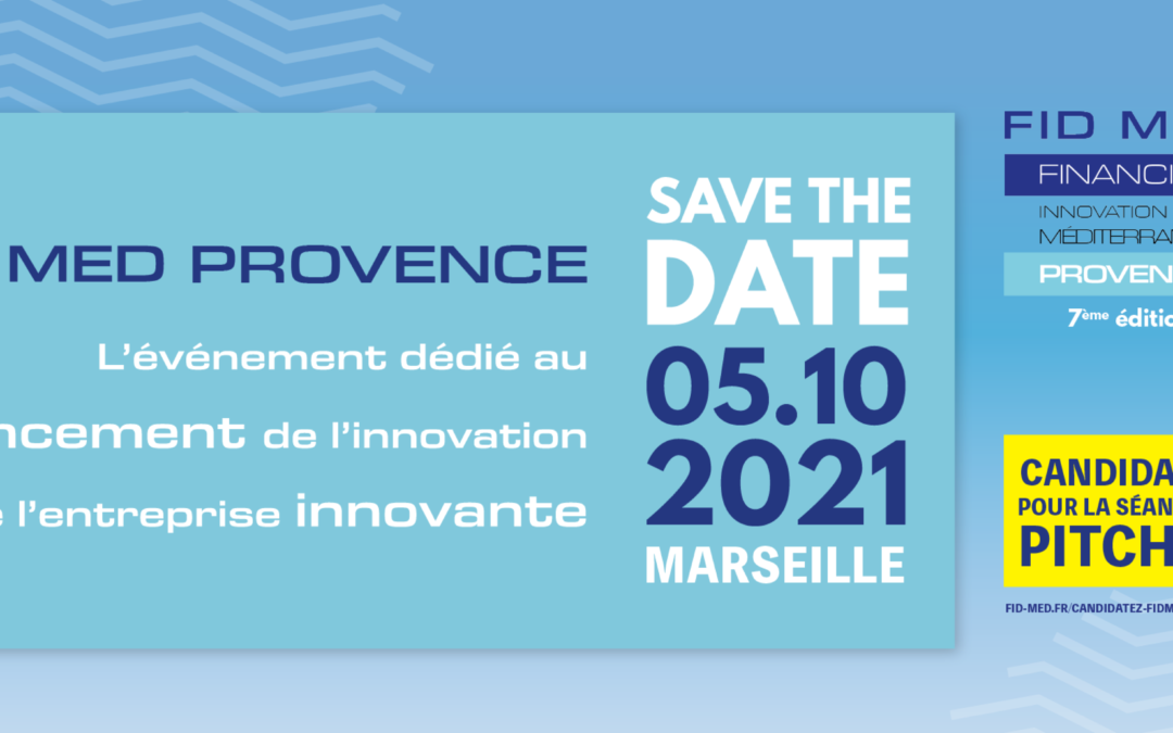 [Ecosystème] Le Financial Innovation Day Méditerranée (FidMed) Provence à Marseille !