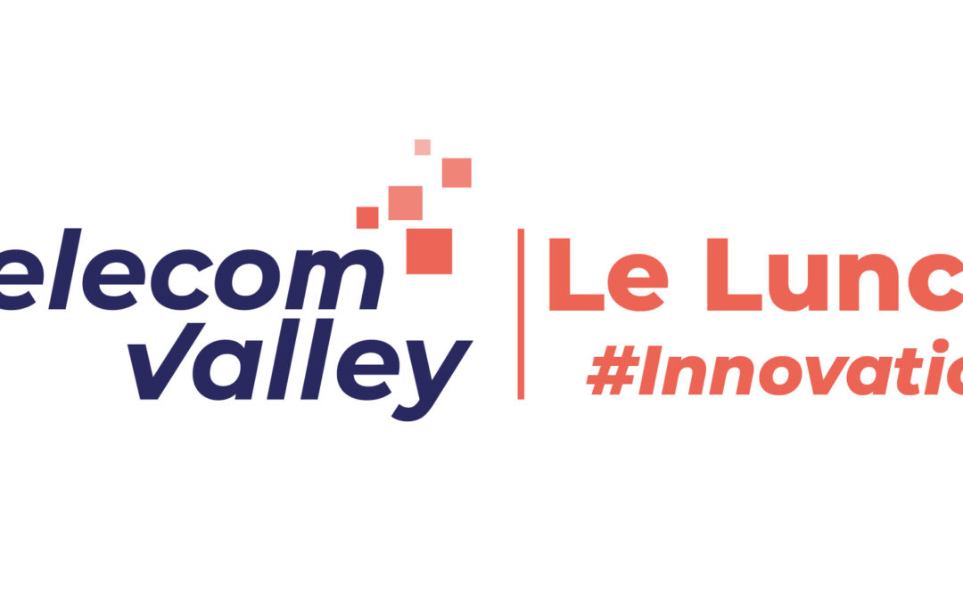 17 septembre 2021 – Le Lunch #Innovation